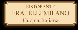 Fratelli Milano Italian Cuisine